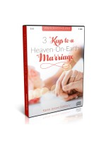 3 Keys to a Heaven-On-Earth Marriage CD