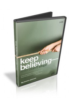 Keep Believing and Don't Stop! CD