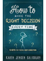 How to Make the Right Decision Every Time (Autographed)