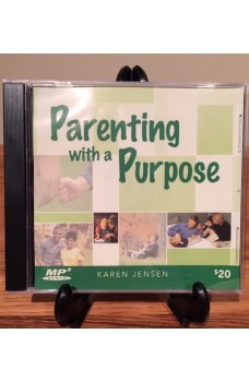 Parenting With a Purpose - MP3 Audio Disc