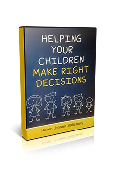 Helping Your Children Make Right Decisions CD