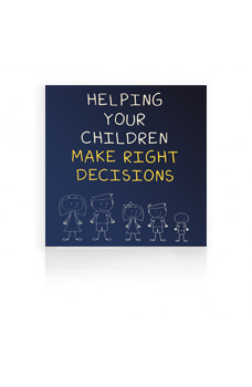 Helping Your Children Make Right Decisions MP3