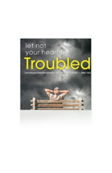 Let Not Your Heart Be Troubled MP3